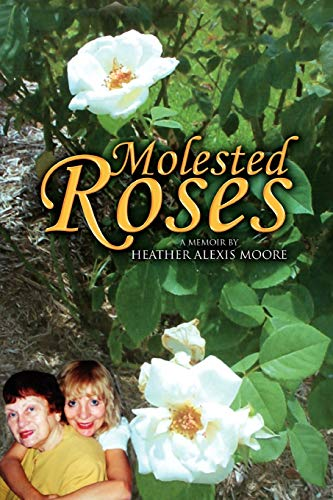 9781441591487: Molested Roses