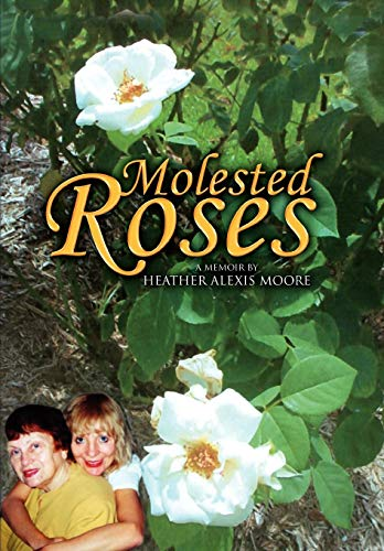 9781441591494: Molested Roses