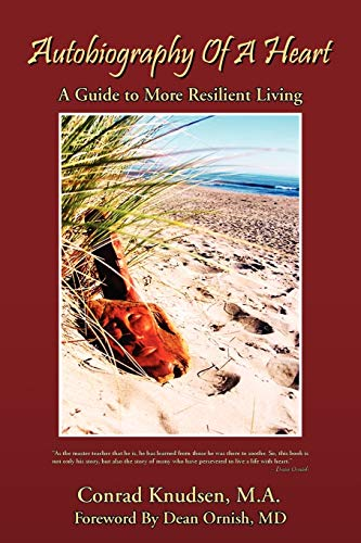 9781441591715: Autobiography of a Heart: A Guide to More Resilient Living