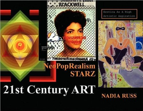 9781441592132: Neopoprealism Starz: 21st Century Art, Erotica As a High Artistic Aspiration
