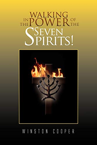 9781441593412: WALKING IN THE POWER OF THE SEVEN SPIRITS!