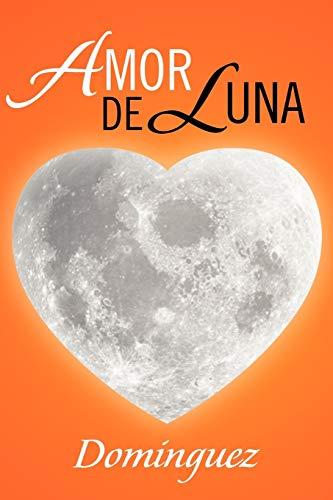 Amor de Luna: Dominguez