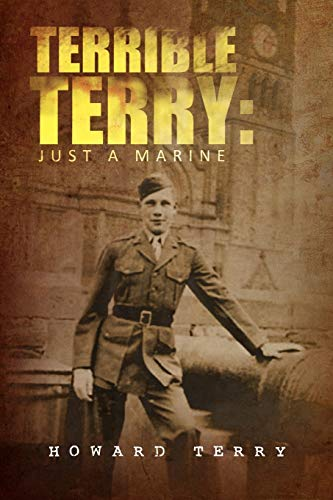 9781441594563: Terrible Terry: Just a Marine