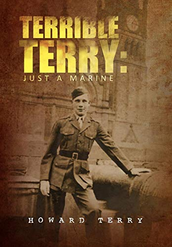 9781441594570: Terrible Terry: Just a Marine