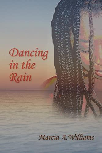 Dancing in the Rain: Marcia Williams