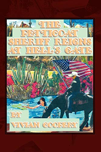 The Petticoat Sheriff Reigns at Hells Gate: Vivian Cooper