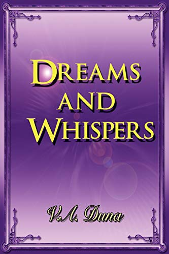 9781441597526: Dreams and Whispers
