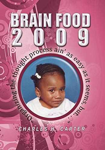 Brain Food 2009: Charles H. Carter