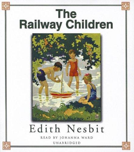 The Railway Children: E. Nesbit