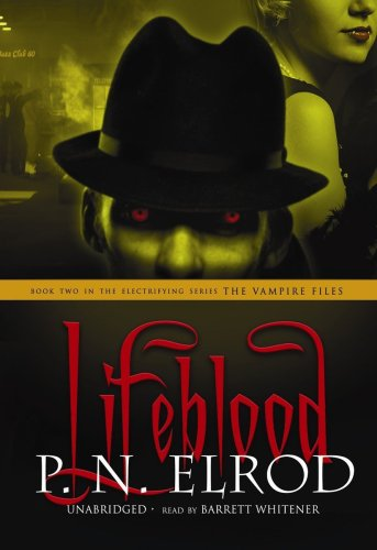 Lifeblood (The Vampire Files series- Book 2) (Library Edition) (1441702636) by P. N. Elrod