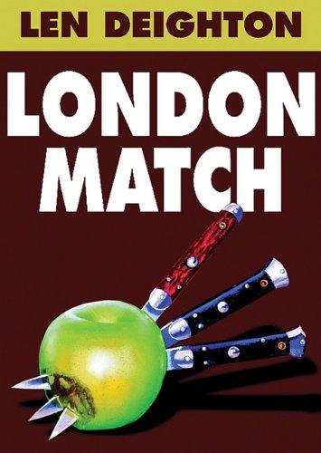 9781441703033: London Match (Book 3 of the Bernard Samson 'Game-Set-Match' trilogy)
