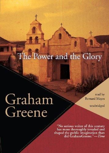 The Power and the Glory: Graham Greene