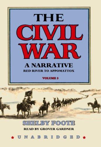 9781441705594: The Civil War : A Narrative, Volume 3: Red River to Appomattox