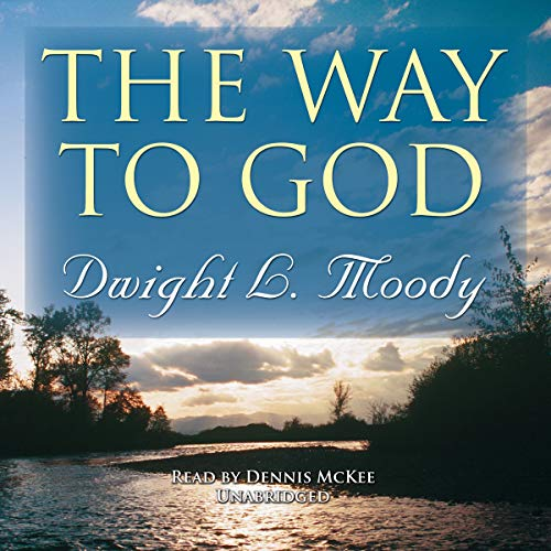 The Way to God (1441705910) by Dwight L. Moody