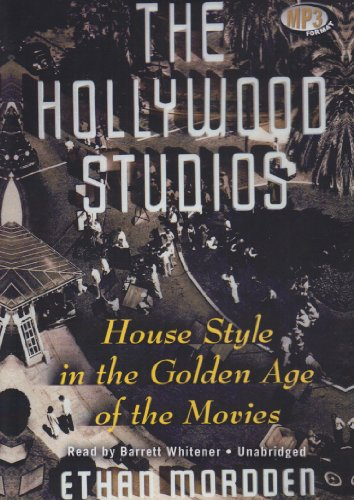 9781441707413: The Hollywood Studios: House Style in the Golden Age of the Movies