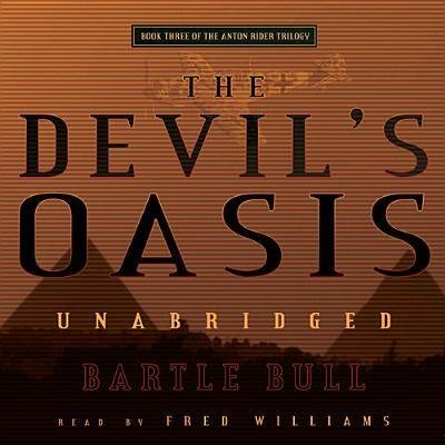 The Devil's Oasis (Anton Rider Trilogy): Bartle Bull
