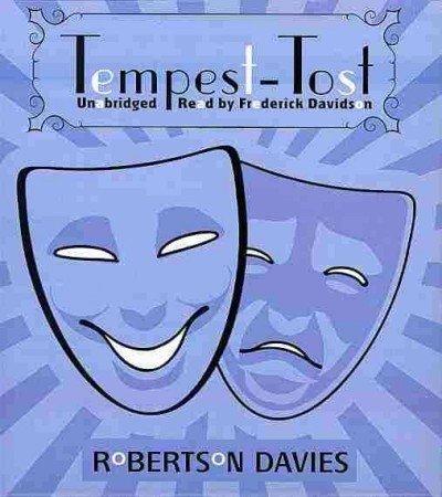 Tempest-Tost (The Salterton Trilogy, Book 1): Robertson Davies