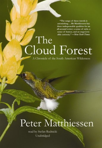 9781441710598: The Cloud Forest: A Chronicle of the South American Wilderness (Library Edition)