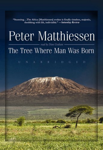 9781441710680: The Tree Where Man Was Born (Library Edition)