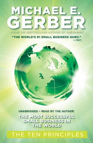 9781441710765: The Most Successful Small Business in the World: The Ten Principles  (Library Edition)