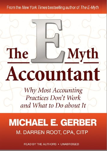 9781441710833: The E-Myth Accountant: Why Most Accounting Practices Don't Work and What to Do About It (Library Edition)