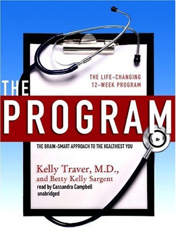 9781441711540: The Program: The Brain-Smart Approach to the Healthiest You: The Life-Changing 12-Week Method (Library Edition)