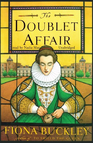 The Doublet Affair (An Ursula Blanchard Mystery at Queen Elizabeth I's Court)(Library Edition) (Ursula Blanchard Mystery at Queen Elizabeth I's Court (Audio)) (1441713018) by Fiona Buckley