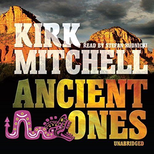 Ancient Ones (Emmett Parker and Anna Turnipseed Mysteries, Book 3): Kirk Mitchell