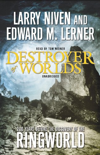 Destroyer of Worlds (Library Edition) (1441717277) by Larry Niven; Edward M. Lerner