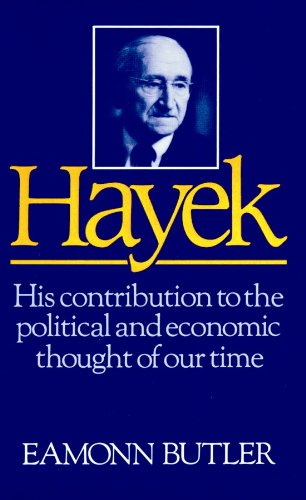 9781441717610: Hayek: His Contribution to the Political and Economic Thought of Our Time