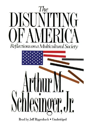 9781441717634: The Disuniting of America: Reflections on a Multicultural Society (Library Edition)