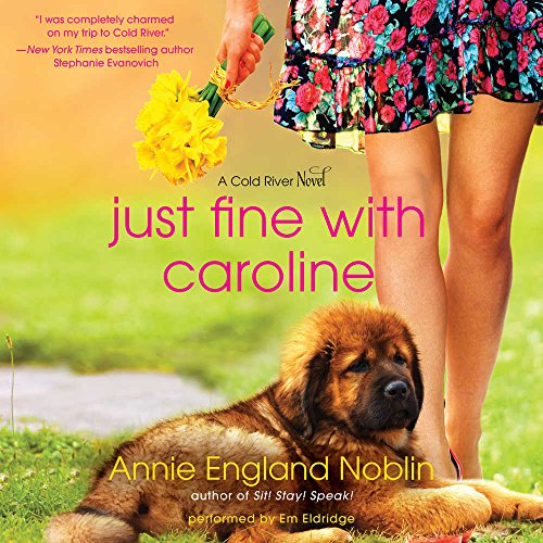 9781441717771: Just Fine With Caroline: Library Edition (Cold River)