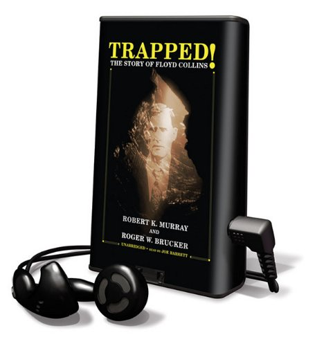 Trapped!: The Story of Floyd Collins: Robert K Murray