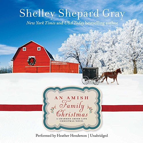 9781441719706: An Amish Family Christmas: A Charmed Amish Life Christmas Novel (Charmed Amish Life Series, Book 4)