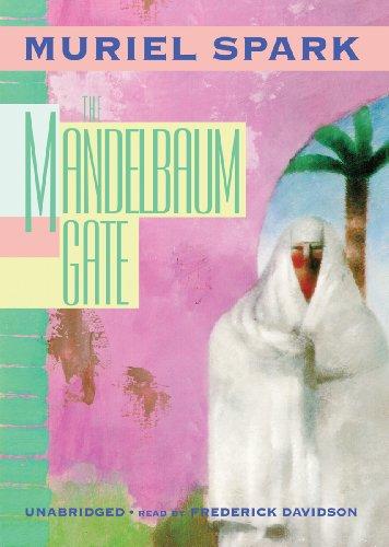 The Mandelbaum Gate: Muriel Spark