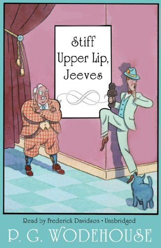 Stiff Upper Lip, Jeeves (1441720073) by P. G. Wodehouse