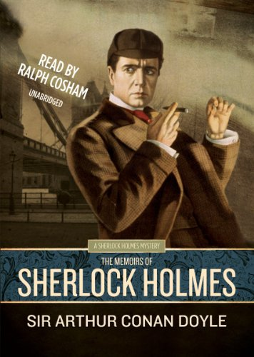 The Memoirs of Sherlock Holmes (Library Edition) [Sherlock Holmes Mysteries (Blackstone Audio)]: ...