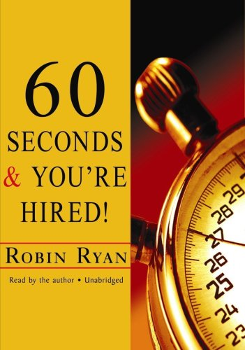 9781441720733: 60 Seconds And You're Hired! (Completely Revised and Updated)