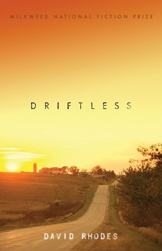Driftless (Library Edition): David Rhodes