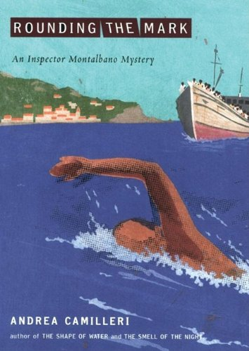 9781441721778: Rounding the Mark (An Inspector Montalbano Mystery)(Library Edition) (Inspector Montalbano Mysteries)