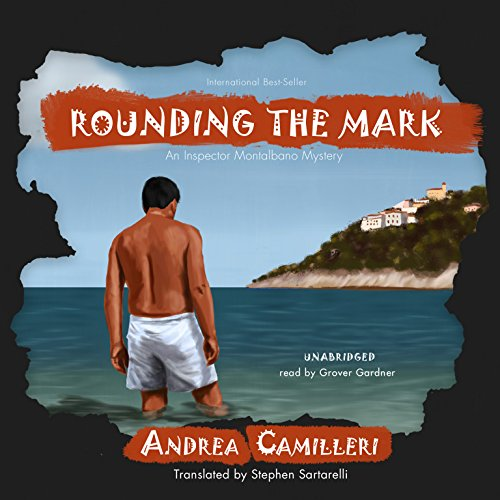 9781441721808: Rounding the Mark (Inspector Montalbano Mysteries, Book 7)