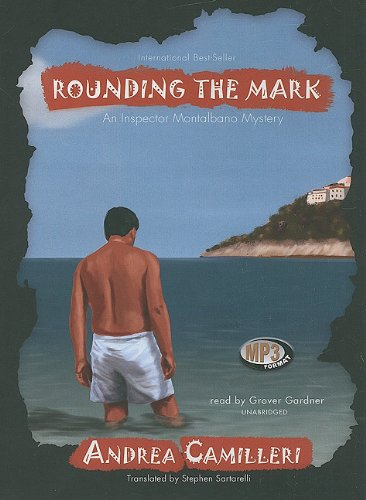 9781441721815: Rounding the Mark (An Inspector Montalbano Mystery)