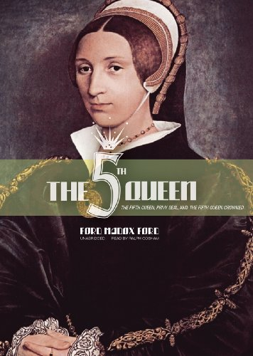 9781441723307: The Fifth Queen / Privy Seal / The Fifth Queen Crowned: Library Edition