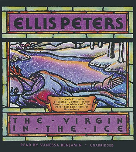 9781441724793: The Virgin in the Ice (Chronicles of Brother Cadfael, Book 6) (The Chronicles of Brother Cadfael)