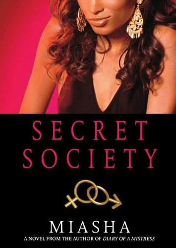 Secret Society (Library Edition) (9781441724823) by Miasha