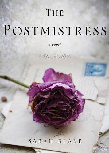 The Postmistress: Sarah Blake