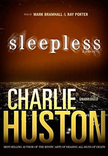 Sleepless - A Novel: Charlie Huston