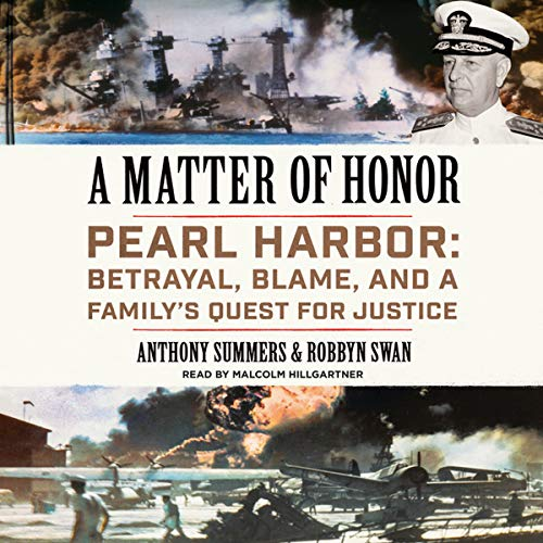 9781441726506: A Matter of Honor: Pearl Harbor: Betrayal, Blame, and a Family's Quest for Justice