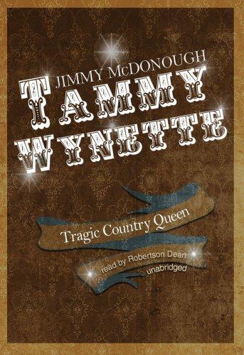 Tammy Wynette: Tragic Country Queen: Jimmy McDonough