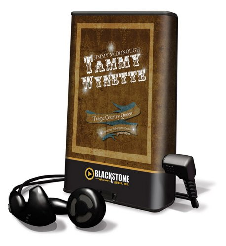 Tammy Wynette (Playaway Adult Nonfiction): McDonough, Jimmy